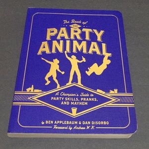 The party animal party skills pranks and Mayham